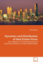 Dynamics and Distribution of Real Estate Prices - Thomas Maier