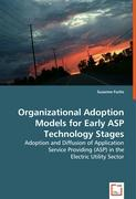Organizational Adoption Models for Early ASP Technology Stages