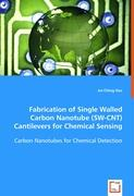 Fabrication of Single Walled Carbon Nanotube (SW-CNT) Cantilevers for Chemical Sensing