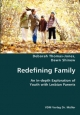 Redefining Family- An In-depth Exploration of Youth with Lesbian Parents - Deborah Thomas-Jones; Dawn Shinew