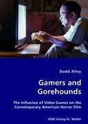 Gamers and Gorehounds