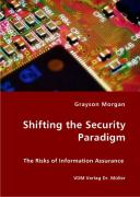 Shifting the Security Paradigm