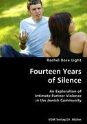 Fourteen Years of Silence