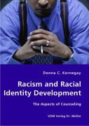 Racism and Racial Identity Development