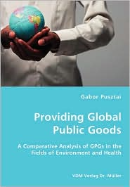 Providing Global Public Goods - Gabor Pusztai