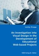 An Investigation into Visual Design in the Developement of Educational Web-based Projects
