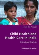 Child Health and Health Care in India