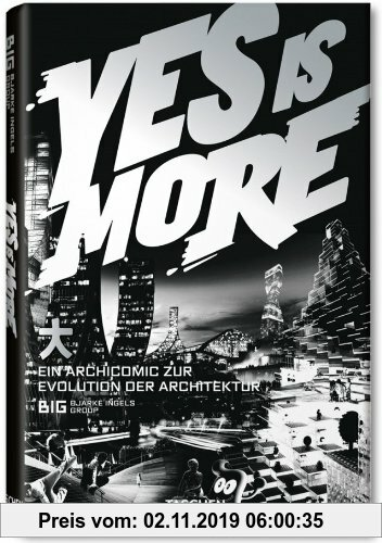 Gebr. - Yes is More: Eine Archicomic zur Evolution der Architektur
