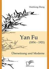 Yan Fu (1854-1921) - Huizhong Zheng