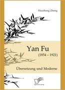 Zheng, Huizhong: Yan Fu (1854-1921)