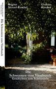 Menzel Kaschel, Brigitte;Kaschel, Gudrun: Die Schwestern vom Vinnbusch
