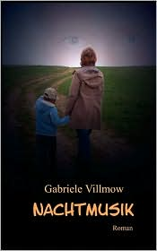 Nachtmusik - Gabriele Villmow