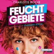 Charlotte Roche: Feuchtgebiete