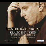 Daniel Barenboim: Klang ist Leben