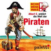 Anke Riedel: Ich weiß was - Albert E. erklärt die Welt der Piraten