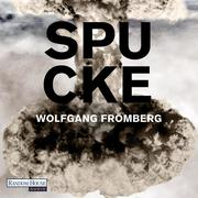 Wolfgang Frömberg: Spucke