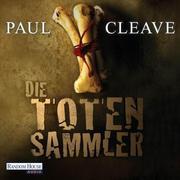 Paul Cleave: Die Totensammler