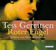Tess Gerritsen: Roter Engel