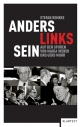 Anders links sein - Stefan Remeke