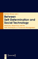 Between Self-Determination and Social Technology - Kathrin Braun