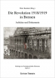 Die Revolution 1918/1919 in Bremen - Peter Kuckuk