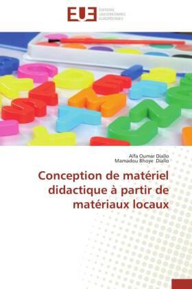 Conception de matériel didactique à partir de matériaux locaux - Diallo, Alfa Oumar / Diallo, Mamadou Bhoye