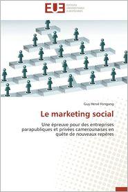 Le Marketing Social - Guy Herve Fongang