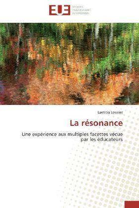 La résonance - Une expérience aux multiples facettes vécue par les éducateurs