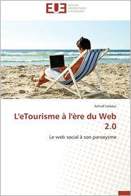 L'Etourisme A L'Ere Du Web 2.0 - Achraf Lalaoui