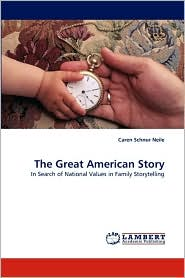 The Great American Story - Caren Schnur Neile