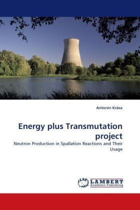 Energy plus Transmutation project - Neutron Production in Spallation Reactions and Their Usage