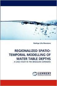Regionalized Spatio-Temporal Modelling of Water Table Depths - Rodrigo Lilla Manzione