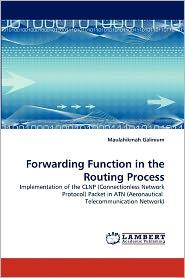 Forwarding Function In The Routing Process - Maulahikmah Galinium
