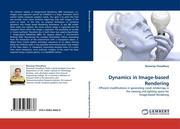 Choudhury, Biswarup: Dynamics in Image-based Rendering