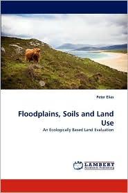 Floodplains, Soils and Land Use