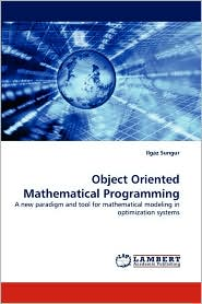 Object Oriented Mathematical Programming