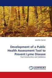 Development of a Public Health Assessment Tool to Prevent Lyme Disease - Jennifer Garvin