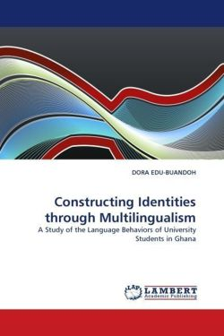 Constructing Identities through Multilingualism