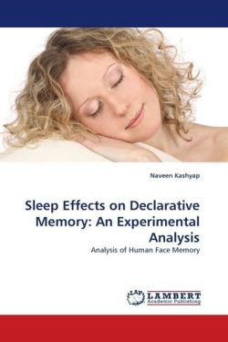 Sleep Effects on Declarative Memory: An Experimental Analysis: Analysis of Human Face Memory