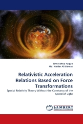 Relativistic Acceleration Relations Based on Force Transformations - Timi Fahria Haque