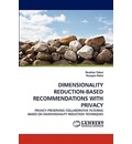 Dimensionality Reduction-Based Recommendations with Privacy - Brahim Yakut