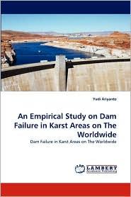 An Empirical Study on Dam Failure in Karst Areas on The Worldwide - Yudi Ariyanto