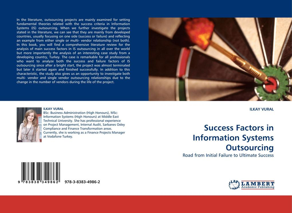 Success Factors in Information Systems Outsourcing als Buch von ILKAY VURAL - LAP Lambert Acad. Publ.