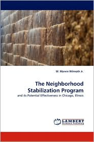 The Neighborhood Stabilization Program - W. Marvin Wilmoth Jr.