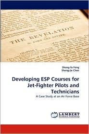 Developing Esp Courses For Jet-Fighter Pilots And Technicians - Sheng-Fu Feng, Sheng-jie Chen