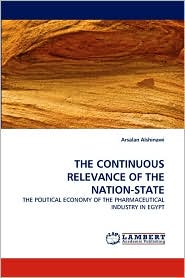 THE CONTINUOUS RELEVANCE OF THE NATION-STATE - Arsalan Alshinawi