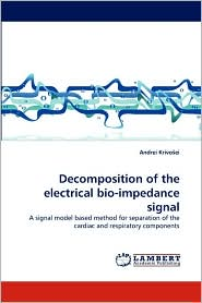 Decomposition of the electrical bio-impedance signal - Andrei Krivo ei