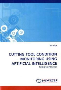 CUTTING TOOL CONDITION MONITORING USING ARTIFICIAL INTELLIGENCE