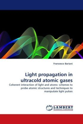 Light propagation in ultracold atomic gases - Coherent interaction of light and atoms: schemes to probe atomic structures and techniques to manipulate light pulses