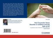 Petaja, Paivi: Post Traumatic Stress Disorder in Children and the Role of OT